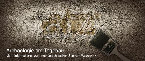 Archäologie im Tagebau, Mehr Informationen zum Archäologischen Zentrum Welzow